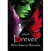 Pack Saga Forever: Recordar - Olvidar - Amar (Spanish Edition)
