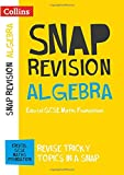 Collins Snap Revision – Algebra (for papers 1, 2 and 3): Edexcel GCSE Maths Foundation