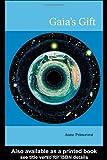 Gaia's Gift, Anne Primavesi, 0415288355