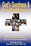 God's Goodness and Our Mindfulness, Charlotte/D. Grant-Cobb, 0974461784