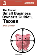 The Pocket Small Business Owner's Guide to Taxes (Pocket Small Business Owner's Guides) by Brian Germer (2012-10-09) Paperback