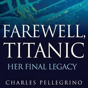 Farewell, Titanic Audiobook