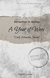 The Law of Attraction in Action: A Year of Wow Daily Attraction Journal (Volume 2)