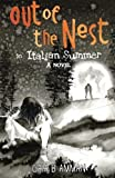 Out of the nest, An Italian Summer (The Italian Saga) (Volume 2)