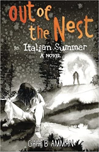 ??FULL?? Out Of The Nest, An Italian Summer (The Italian Saga) (Volume 2). catorce manga luchan across utiliza Mercado retire service 51ksxsXO36L._SX322_BO1,204,203,200_