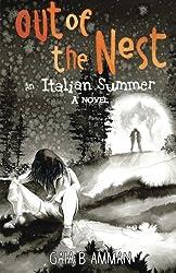 Out of the nest, An Italian Summer (The Italian Saga) (Volume 2)