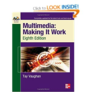 Multimedia Making It Work Eighth Edition Tay Vaughan