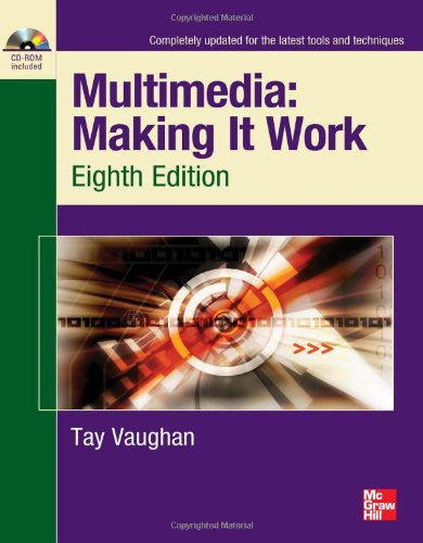 [PDF] Multimedia Making It Work, 8th Edition Free Download | Publisher : McGraw-Hill Osborne Media | Category : Computers & Internet | ISBN 10 : 0071748466 | ISBN 13 : 9780071748469