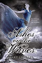 Ashes on the Waves by Mary Lindsey (2014-06-12)