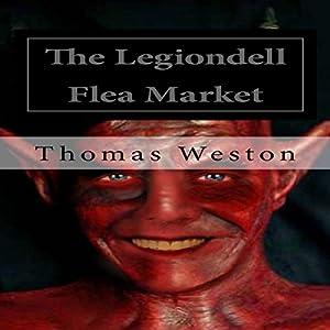 The Legiondell Flea Market Audiobook