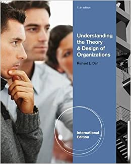 Understanding the theory and design of organizations international understanding the theory and design of organizations international edition amazon richard l daft fremdsprachige bcher fandeluxe Image collections