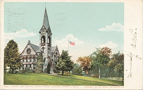 Historic Pictoric Postcard Print | Chapel and Campus, Agr. College, Amherst, Mass, 1898 | Vintage Fine Art