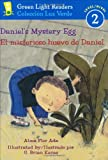 Daniel's Mystery Egg/El misterioso huevo de Daniel (Green Light Readers Level 2)