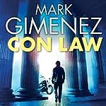 Con Law: John Bookman, book 1   Mark Gimenez