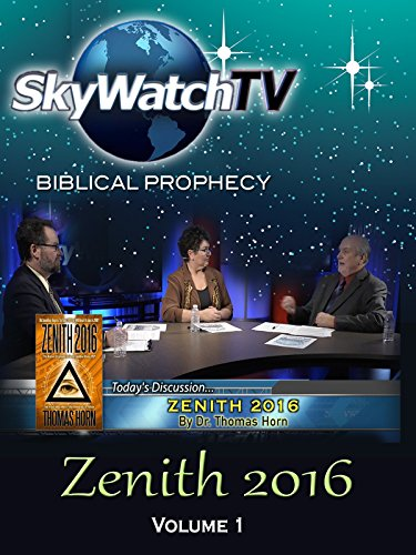 skywatch-tv-biblical-prophecy-zenith-2016
