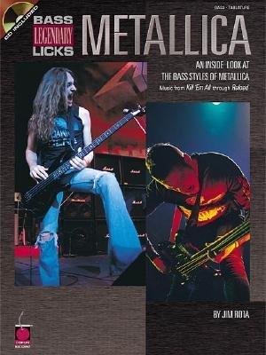 Legendary Bass Licks - [(Metallica Legendary Licks Bass)] [Author: II James A Rota] published on (January, 2001)