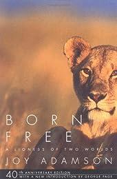 Born Free: The Full Story
