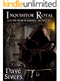 Inquisitor Royal (The Lowmar Dashiel Mysteries Book 2)