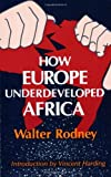 img - for How Europe Underdeveloped Africa by Walter Rodney (1981-01-01) book / textbook / text book