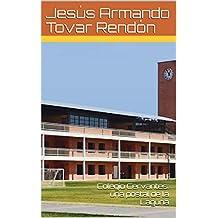 Colegio Cervantes: una postal de la Laguna (Spanish Edition)
