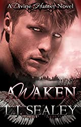 Awaken (Divine Hunter Series Book 1)