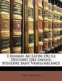 L' Homme Au Latin, Louis-Pierre Siret, 1141080117
