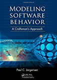 img - for Modeling Software Behavior: A Craftsman's Approach book / textbook / text book