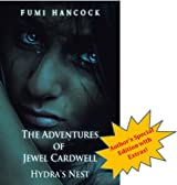 The Adventures of Jewel Cardwell: Hydra's Nest~Author's Very Limited Ed.: A Spellbinding Tale of Magic & Friendship, Young Adult Paranormal Thriller (Grimmlyn Series Book 1)