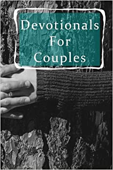 Devotionals For Couples: Blank Prayer Journal, 6 x 9, 108 Lined Pages