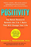 Positivity: Top-Notch Research Reveals the Upward Spiral That Will...