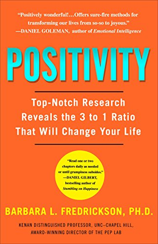 Positivity: Top-Notch Research Reveals the Upward Spiral That Will Change Your Life cover