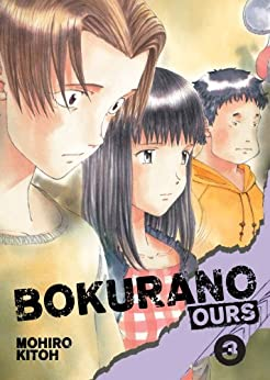 Bokurano: Ours, Vol. 3 by [Kitoh, Mohiro]
