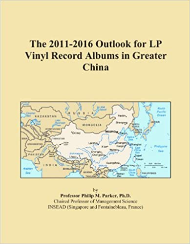 Book The 2011-2016 Outlook for LP Vinyl Record Albums in Greater China