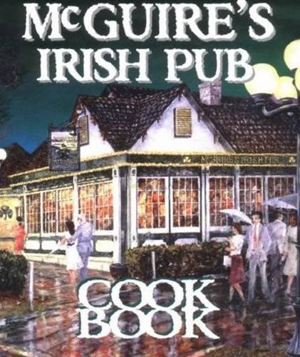 Mcguire's Irish Pub Cookbook by Jessie Tirsch