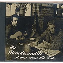The Bandersnatch - From Four Till Late : Songs - Danya's Waltz; It's a Beautiful Day; Best Friends; Come On; To Have A song (1998 Music CD)