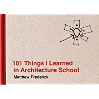101 Things I Learned in Architecture School (The