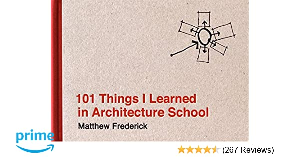 101 Things I Learned in Architecture School: Matthew