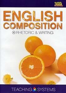 Teaching Systems English Composition Module 4: Rhetoric & Writing