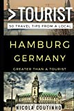 Greater Than a Tourist – Hamburg Germany: 50 Travel Tips from a Local