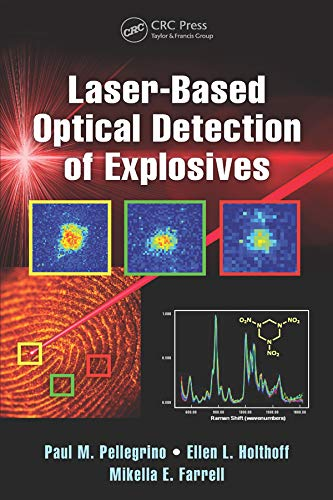 Laser-Based Optical Detection of Explosives (Devices, Circuits, and Systems Book 40)