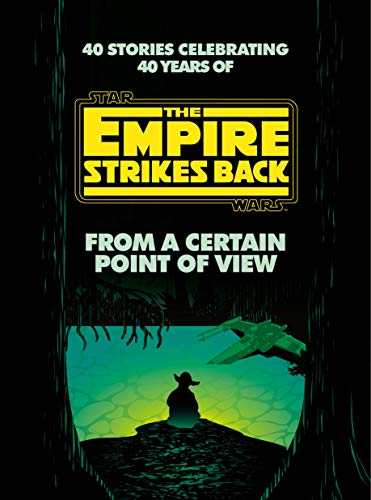 Book Cover: From a Certain Point of View: The Empire Strikes Back