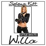 Little Brats: Willa | Selena Kitt