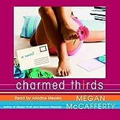 Charmed Thirds | Megan McCafferty
