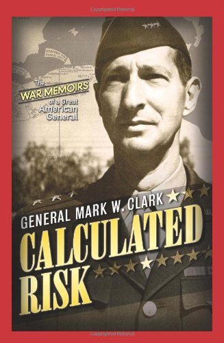 Calculated Risk by Mark W. Clark