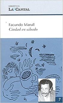 Book Ciudad en sábado.-- ( Biblioteca La Capital ; 7 )