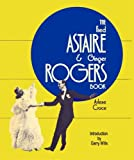 img - for Fred Astaire & Ginger Rogers Book, The book / textbook / text book