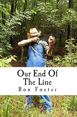 Our End Of The Line (Senior Survival Book 1) by [Foster, Ron]