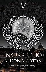 INSURRECTIO (Roma Nova Thriller Series Book 5)