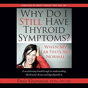 Why Do I Still Have Thyroid Symptoms? Hörbuch