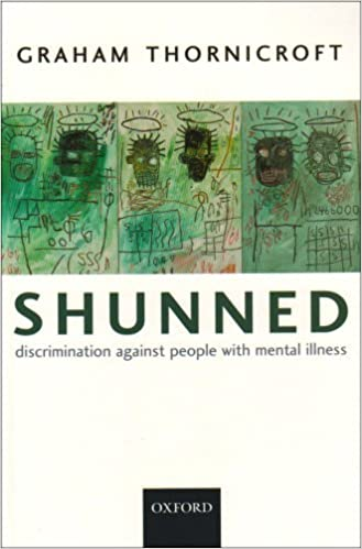 shunned discrimination against people with mental illness